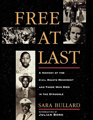 Free at Last By Bullard, Sara
