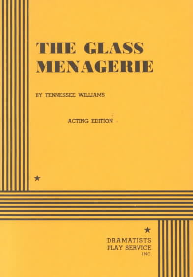 The Glass Menagerie By Williams, Tennessee